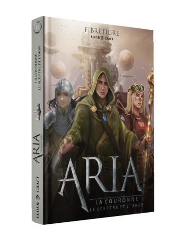 Aria : La Couronne, le Sceptre, et l'Orbe
