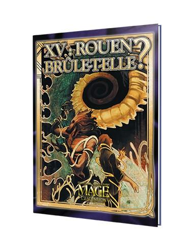 Mage, l'Ascension : Rouen Brûle-t-elle?